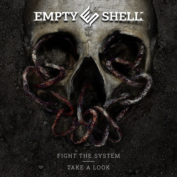 EMPTY SHELL - Fight The System / Take A Look (EP, 2014)