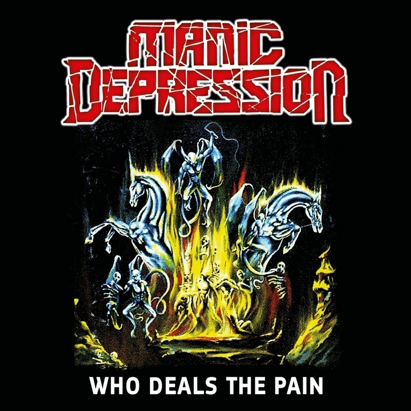 MANIC DEPRESSION — «Who Deals The Pain» (2002) [2019]